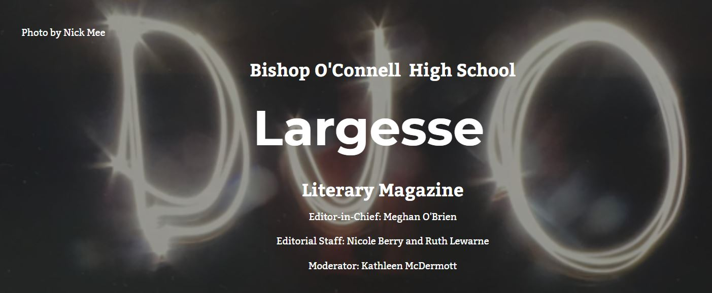 Largesse - Literary Magazine - Bishop O'Connell High School